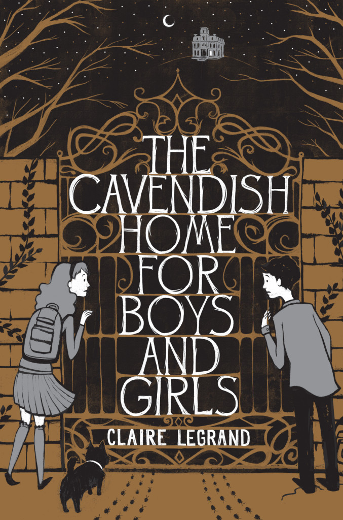 The Cavendish Home for Boys and Girls. The Cavendish Home for Boys and Girls   Claire Legrand